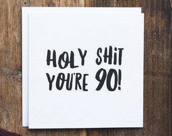 Funny 90th Birthday Card
