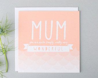 Mum Birthday Card - Mothers Day Card - Mum Thank You Card - Mum Card - Card For Mum - Thank You Mum - Really Very Wonderful