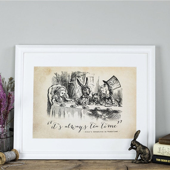 Alice in Wonderland Print - Kitchen Wall Art - Gift For Her - Mad Hatter  Tea Party - Kitchen Decor - It\'s Always Tea Time - Tea Party