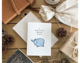 Whaley Miss you // miss you card, cute miss you card, whale card, pun card, birthday card, funny card, for her, for him, whale, punny, pun