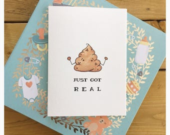 Sh*t Just Got Real // baby card, baby reveal card, pregnancy reveal card, congratulations card, congratulations baby card, funny baby card