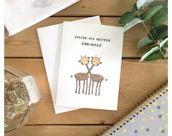 Giraffe Love Card // you're my better half, greeting card, love card, anniversary card, for my wife, for her, for him, valentines day card