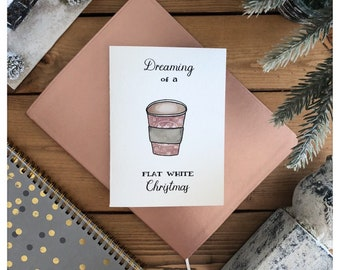 Flat White Christmas // christmas card, merry christmas, dreaming of a white christmas, flat white, coffee, punny, funny card, greeting card