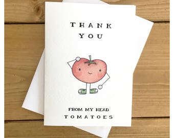 Thank You From My Head To My Toes // thank you card, tomatoes, vegetables, pun, punny, greeting card, thank you gift, funny card, vegan