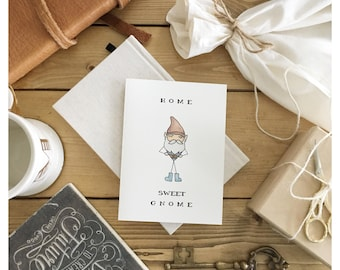 Gnome // housewarming, housewarming card, new home card, welcome home card, punny, pun card, home sweet home, pun, funny housewarming card