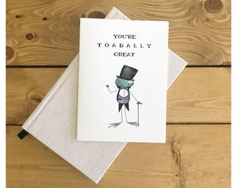 TOADALLY // friendship card, funny card for friend, for friend, pun card, punny, funny card, funny birthday card, greeting card, blank card