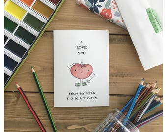 Tomatoe Card // veggie card, love card, valentines day card, anniversary card, funny love card, cute card, funny valentines day card, punny