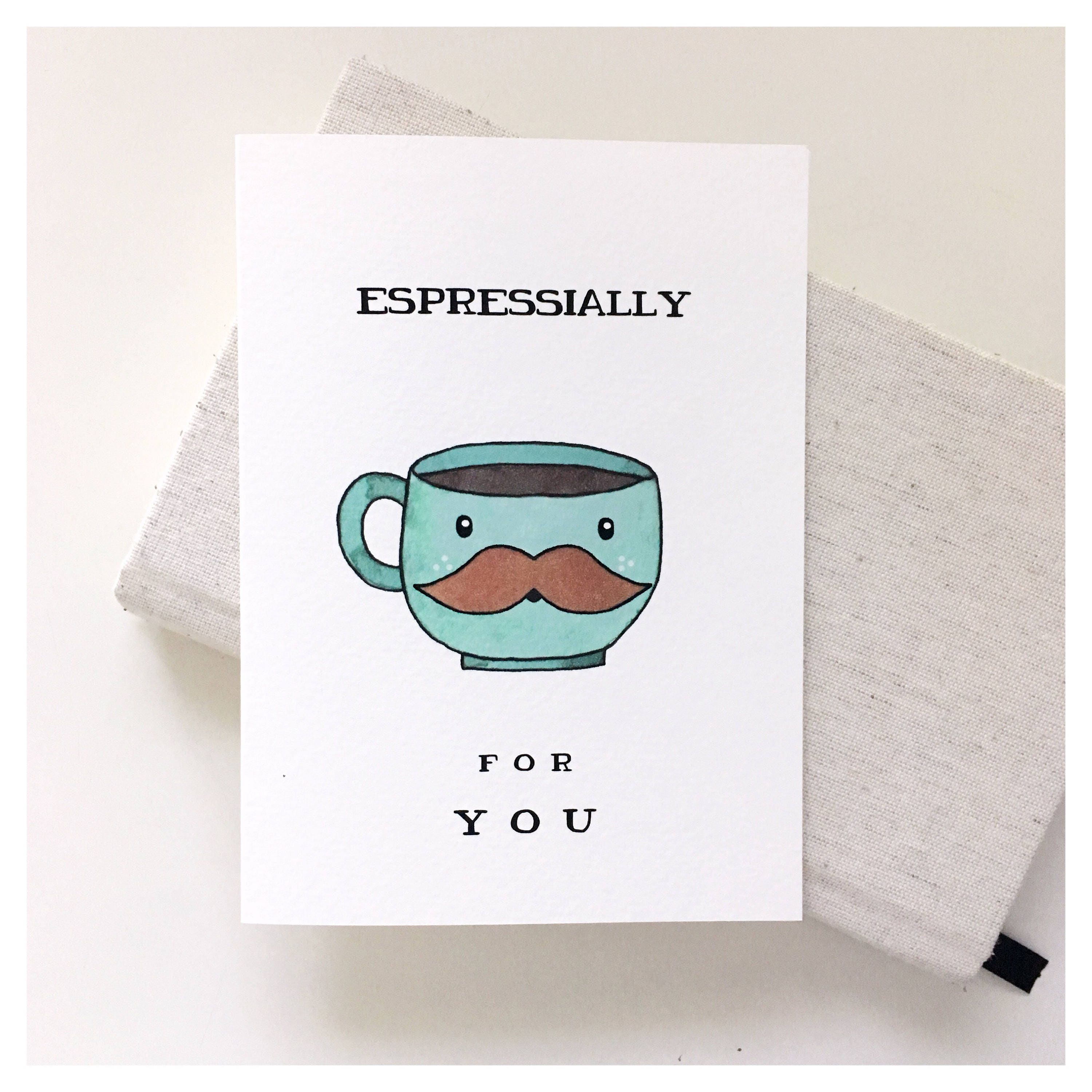 Espressially For You Coffee Card Lover Espresso Punny Pun