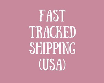 Fast Tracked Shipping (USA) // additional service, express post, shipped from Canada