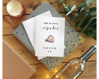Shuck It // life is your oyster, greeting card, graduation card, congratulations, graduation, encouragement card, well done, pun, punny
