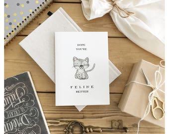 Feline Better // hope you're feeling better, feel better, get well, get better, get better card, sympathy card, cat card, cat pun, pun card