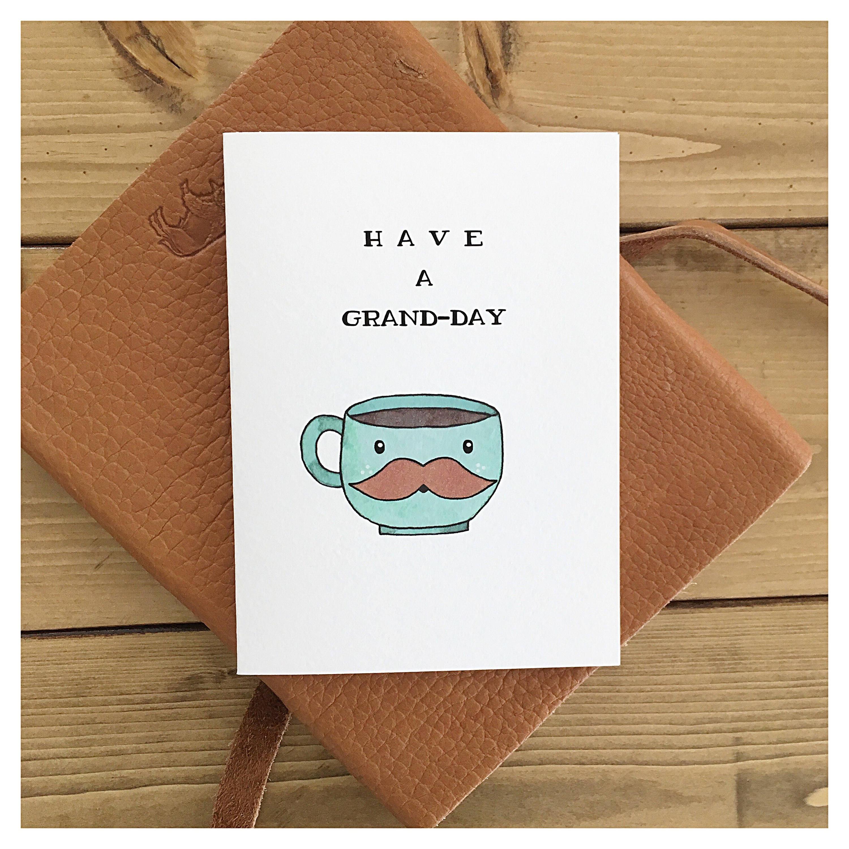 Grand Day Coffee Card Lover Grande Pun Punny Funny Birthday Caffeine Greeting Espresso Mug
