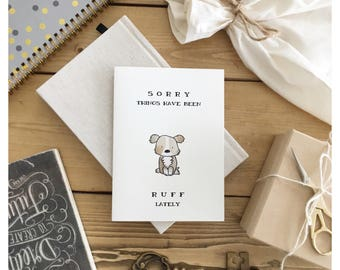 Dog Card // thinking of you, sorry card, thinking of you card, tough times, sympathy card, cute dog card, empathy carf, feel better card
