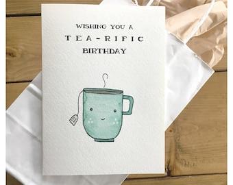TEA-RIFIC BIRTHDAY // birthday card, tea card, funny birthday card, greeting card, birthday, cute card, tea party, punny, for her, tea lover