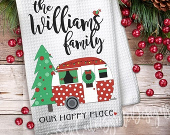 Personalized Christmas Camper Kitchen Towels -Waffle Weave Towel - Christmas Camping Gift - Camper - Vacation - Our Happy Place