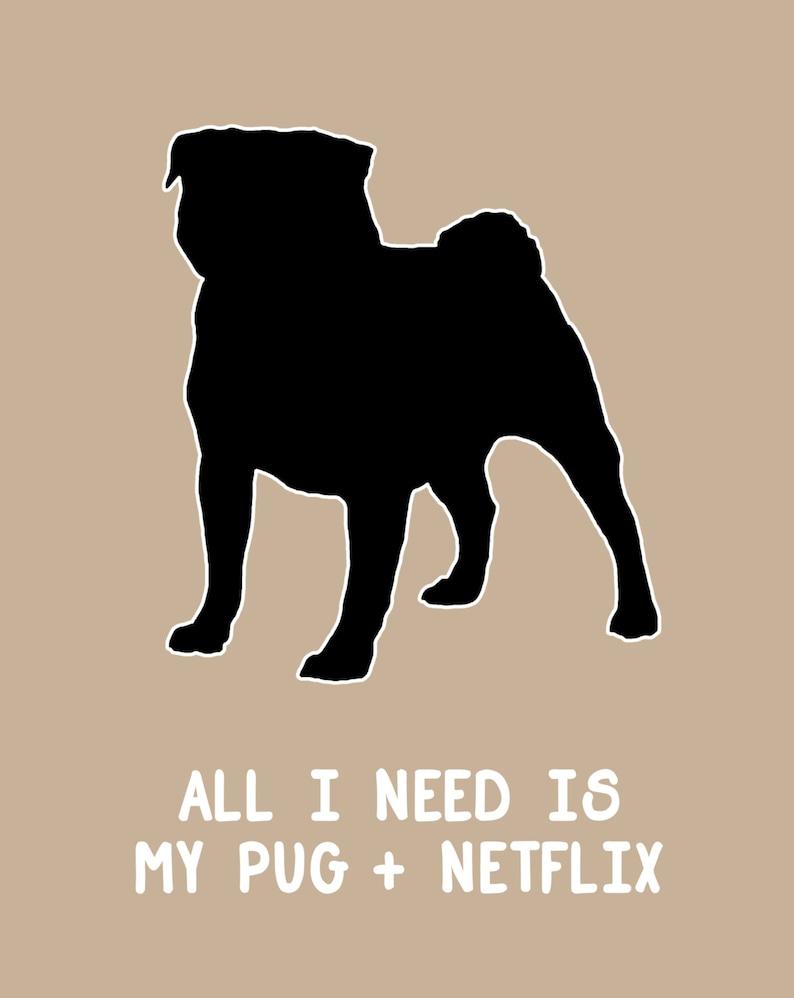 Pug Print Pug and Netflix Pug Silhouette Wall Art Art image 0