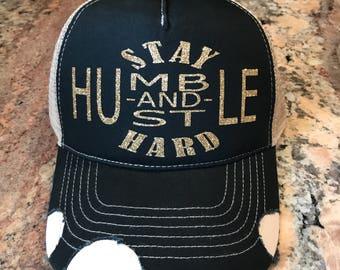 7c19c018ddcd9 Stay Humble and Hustle Hard custom glittler vinyl trucker hat