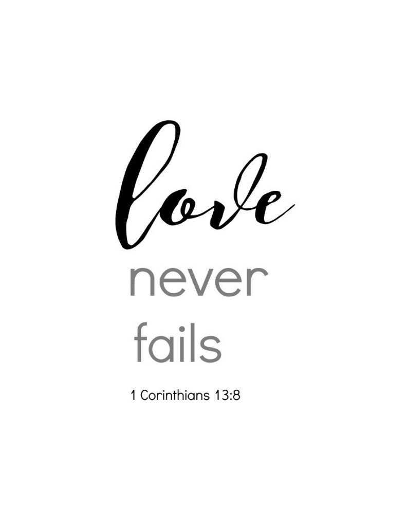 Love Never Fails, bible Verse Printable,1 Corinthians 13:8 Scripture Quote,  christian Wedding gift, Printable Art