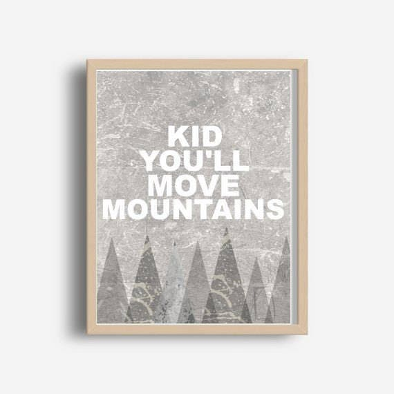 Kid Youll Move Mountains Nursery Decor Printable Wall Etsy