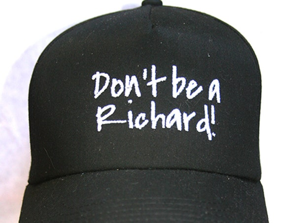 Don't be a Richard! (Polo Style Ball Black with White Stitching)