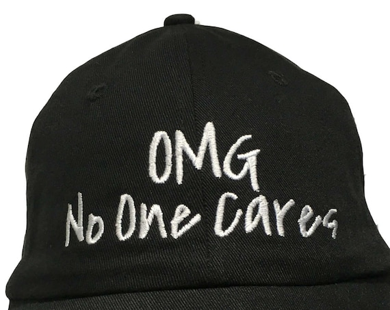 OMG No One Cares(Polo Style Ball Black with White Stitching)