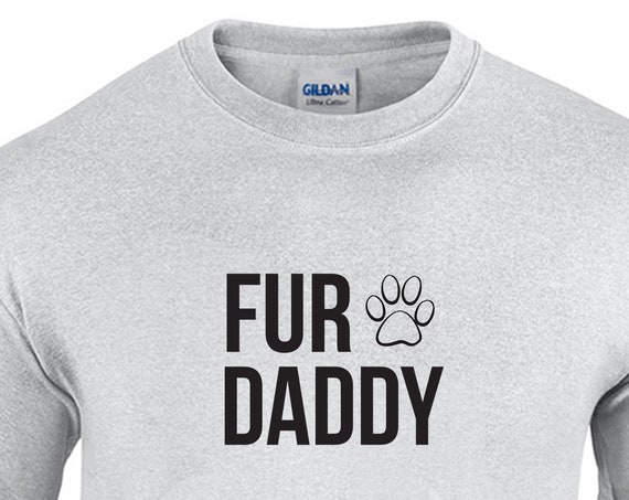 Fur Daddy (with Paw) T-Shirt
