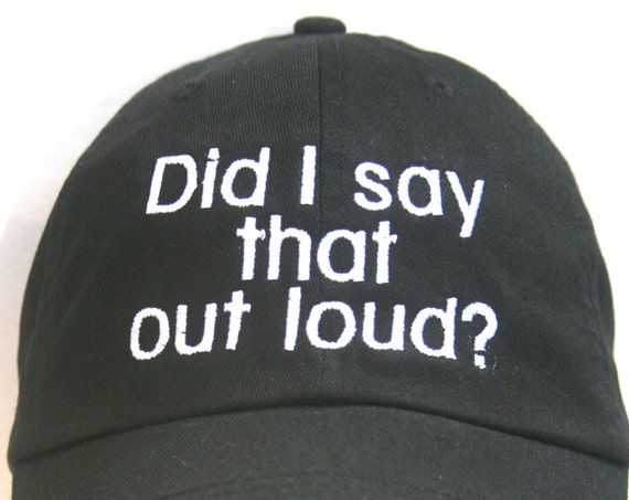Did I say that out loud? (Polo Style Ball Black with White Stitching)