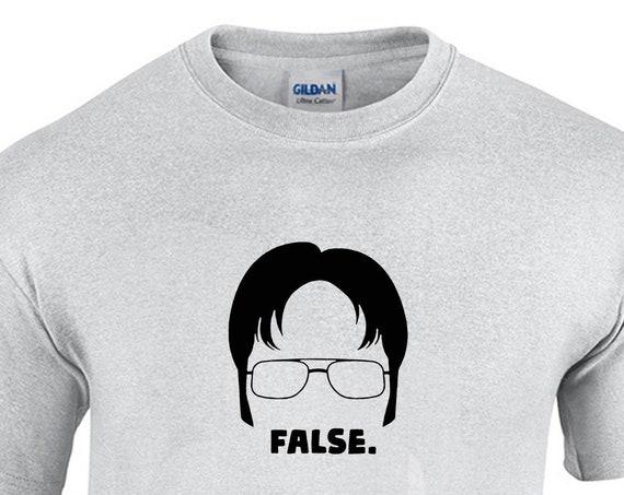 False. (T-Shirt)
