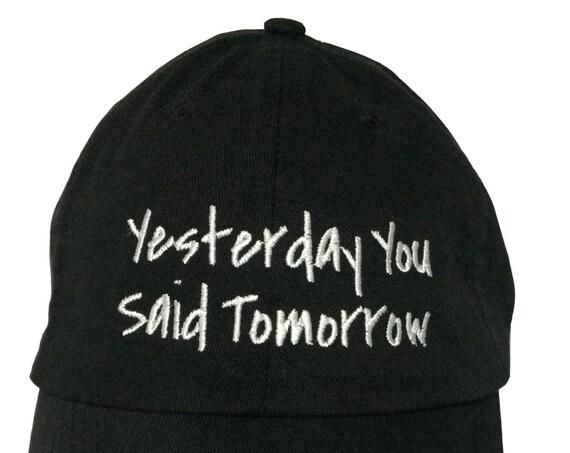 Yesterday You Said Tomorrow - Polo Style Ball Cap (Black with White Stitching)