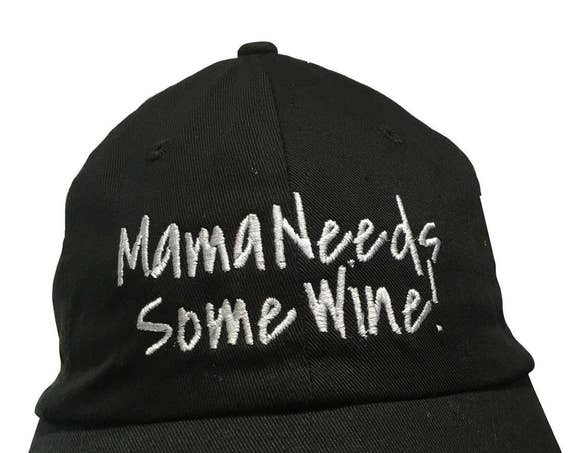 Mama Needs Some Wine - Polo Style Ball Cap (available in different colors)