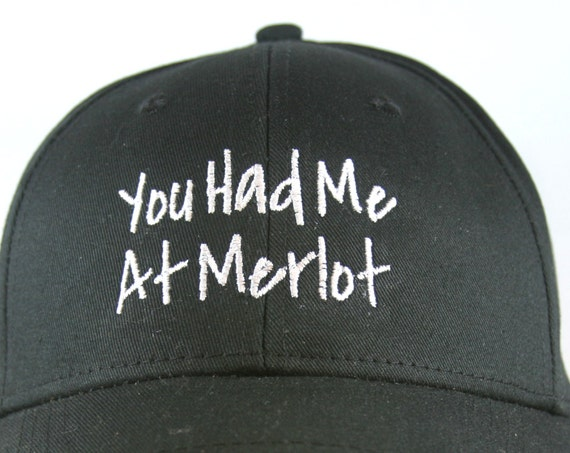 You Had me a Merlot - Polo Style Ball Cap (available in different colors)