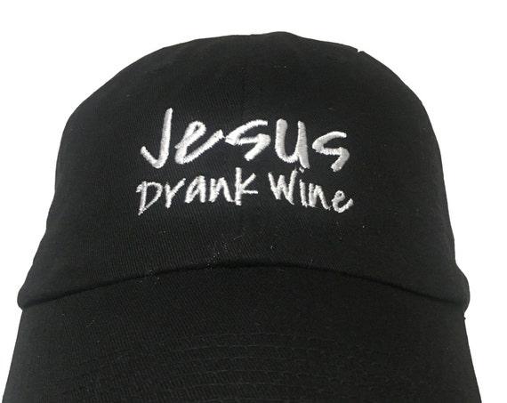 Jesus Drank Wine (Polo Style Ball Cap - Black with White Stitching