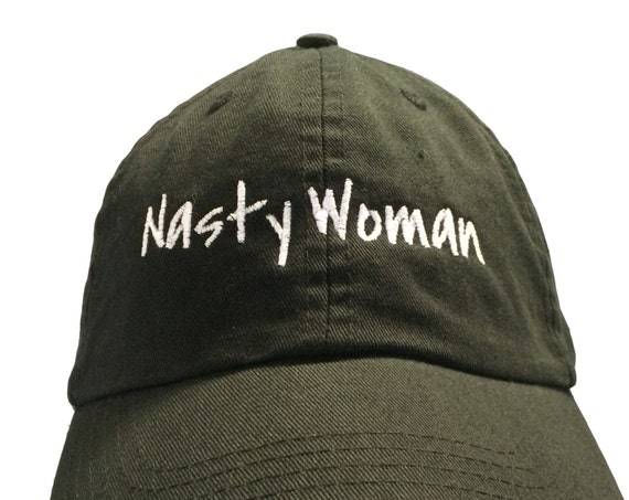 Nasty Woman (Polo Style Ball Cap - Black with White Stitching