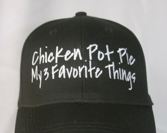 Chicken Pot Pie - My 3 Favorite Things - Polo Style Ball Cap (Black with White Stitching)