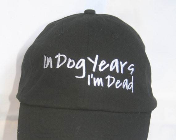 In Dog Years, I'm Dead (Polo Style Ball Black with White Stitching)
