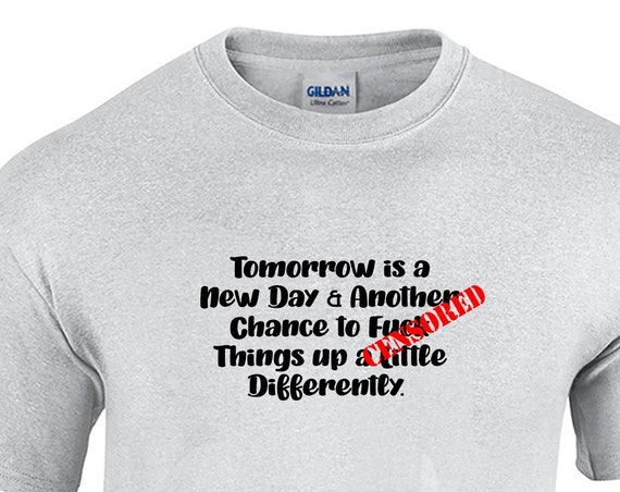 Tomorrow is a New Day... - Mens T-Shirt (Ash Gray or White)