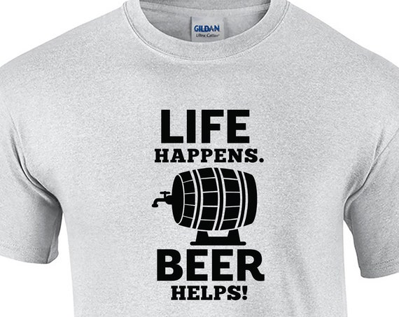 Life Happens Beer Helps (Mens T-Shirt)