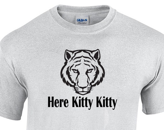Here Kitty Kitty w/ Tiger Face (Mens T-Shirt)