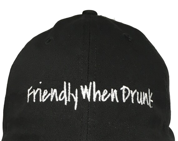 Friendly When Drunk - Polo Style Ball Cap (Black with White Stitching)