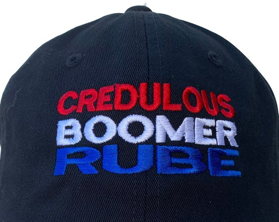 Credulous Boomer Rube -  Ball Cap (Black Ball Cap with Various Colors of Stitching)