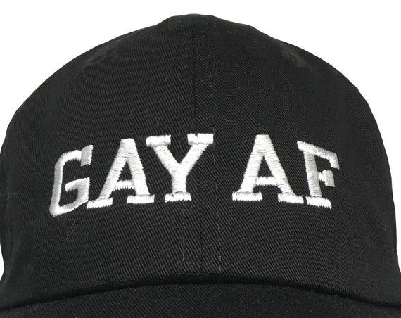 GAY AF (Ball Cap - Black Embroidered with White Stitching)