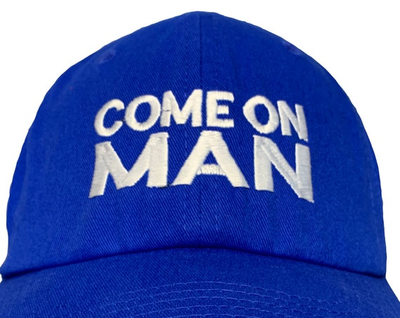 Come On Man -  Ball Cap (Various Colors with White Stitching)