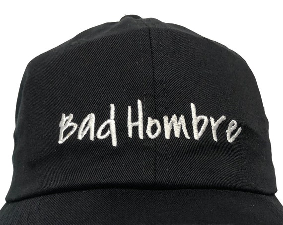 Bad Hombre  (Polo Style Ball Cap - Black with White Stitching