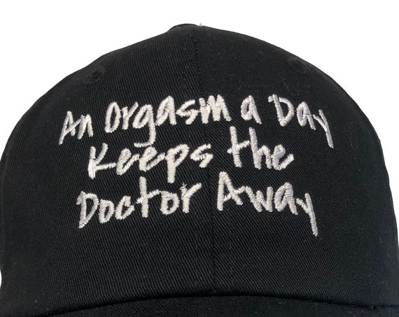 An Orgasm a Day Keeps the Doctor Away (Polo Style Ball Black with White Stitching)
