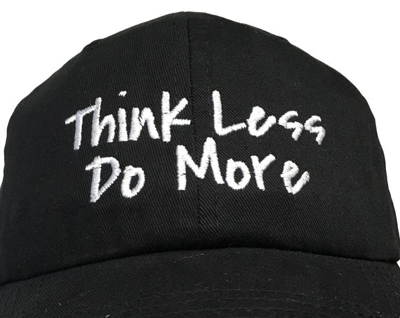 Think Less Do More (Polo Style Ball Colors with White Stitching)