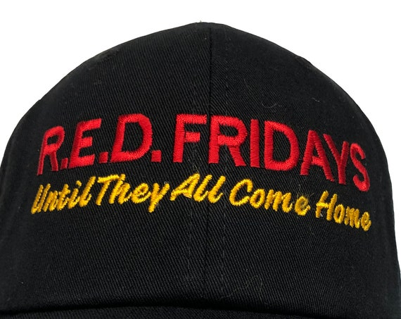 RED Fridays, Untill They All Come Home- Polo Style Ball Cap (Black with Red and Yellow/Gold Stitching)