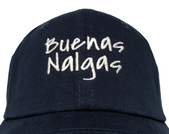 Buenas Nalgas - Polo Style Ball Cap (Various Colors with White Stitching)