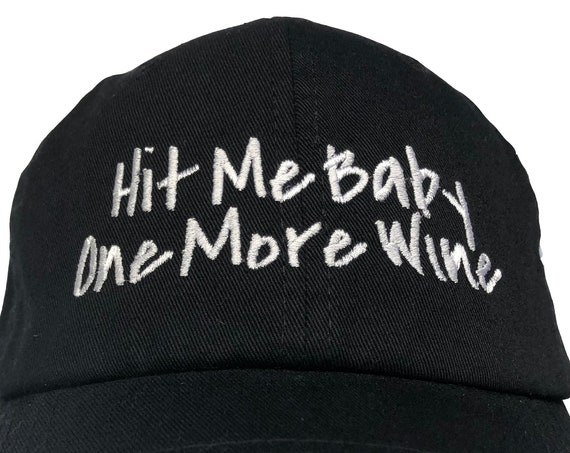 Hit Me Baby One More Wine - with Corkscrew (Polo Style Dad Ball Cap Various Colors with White Stitching)