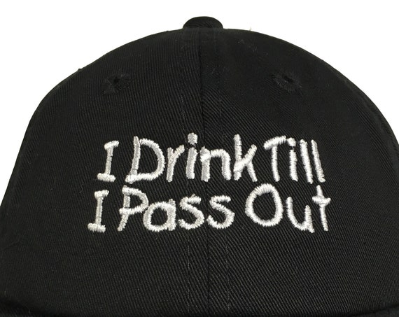 I Drink Till I Pass Out (Polo Style INFANT Ball Cap in various colors)