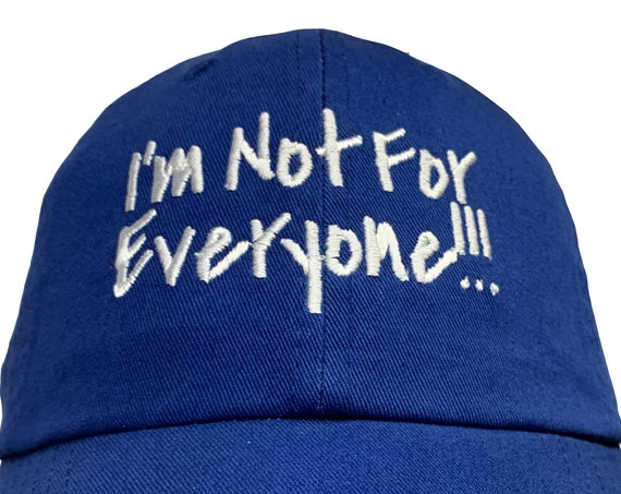 I'm Not For Everyone!!!  (Polo Style Ball Various Colors with White Stitching)